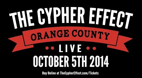 The Cypher Effect Live: OC w/ Phora x Reverie x Self Provoked x Gavlyn x King Lil G and More! - Santa Ana, CA [10/05/2014]