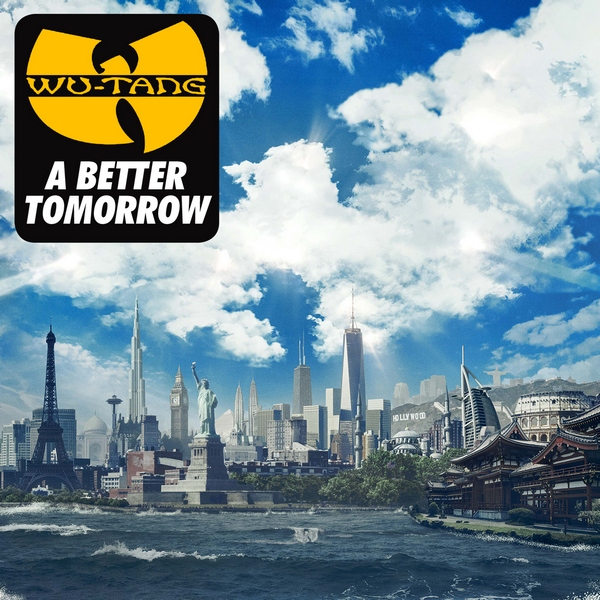 ALBUM: Wu-Tang Clan – A Better Tomorrow