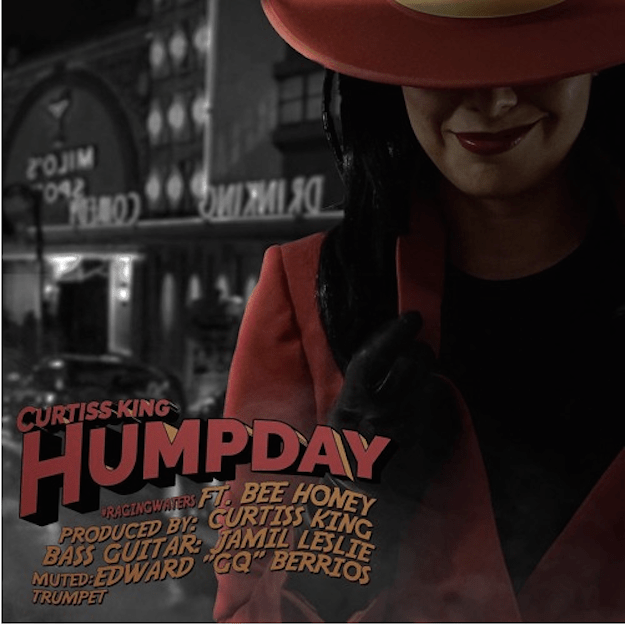 Curtiss King – Hump Day Feat Bee Honey