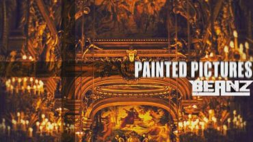Beanz – Painted Pictures [ Mixtape ]