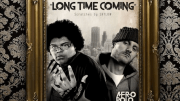 A-F-R-O – Long Time Coming ( Feat. Shylow )