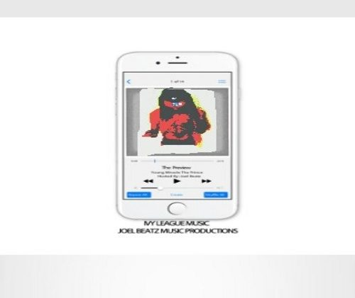 Young Miracle Tha Prince – The Preview