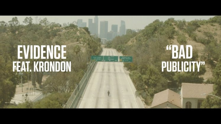 Evidence – Bad Publicity ( Feat. Krondon )