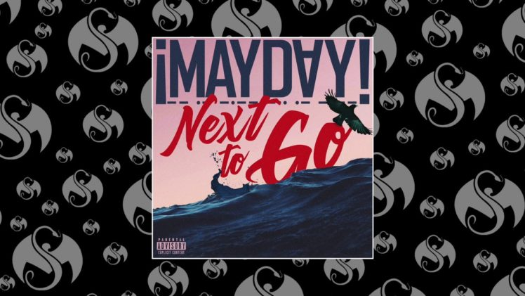 ¡MAYDAY! – Next To Go
