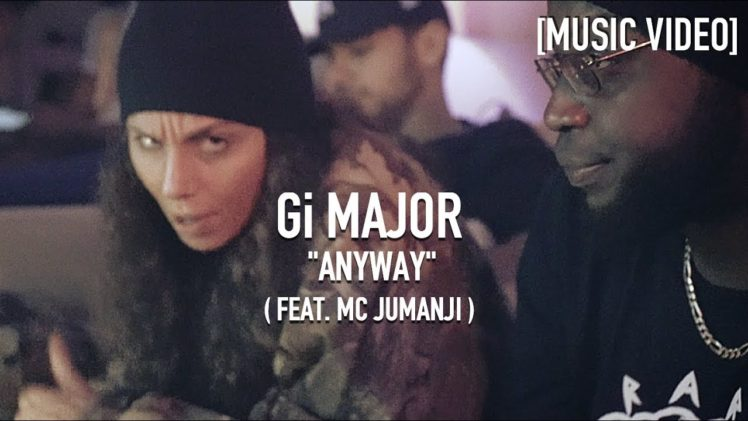 Gi Major – Anyway ( Feat. MC Jumanji )