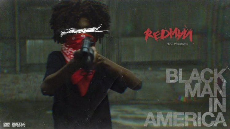 Redman – Black Man In America ( Feat. Pressure )