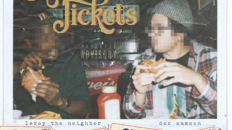 Doc Samson – Lunch Tickets ( Feat. Leroy The Neighbor )